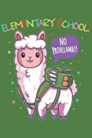 Elementary School No Probllama: Week to Page Academic Diary Planner July 2019 - June 2020