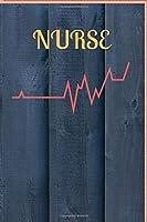 NURSE: Journal: Lined Notebook for New Graduate Registered Nurses