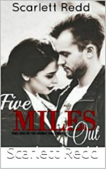 Five Miles Out (The Liberty Belle Series) by [Redd, Scarlett E.]