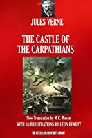 The Castle of the Carpatians: New illustrated translation (Voyages extraordinaires)