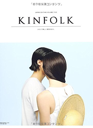 KINFOLK JAPAN EDITION VOLUME FIVE (NEKO MOOK)