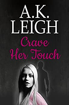 Crave Her Touch (The Smithfield Series Book 2) by [Leigh, A.K.]