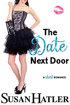 The Date Next Door (Do-Over Date Series: Second Chance Clean Romances Book 3) by [Hatler, Susan]