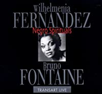 Negro Spirituals by Wilhelmenia Fernandez/Bruno Fontaine (2011-04-12)