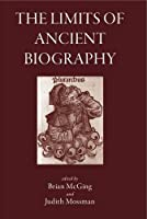 The Limits of Ancient Biography