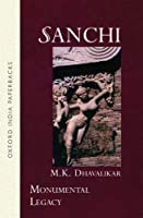 Sanchi (Monumental Legacy)