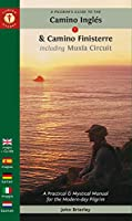 A Pilgrim's Guide to the Camino Inglés & Camino Finisterre Including Múxia Circuit (Camino Guides)