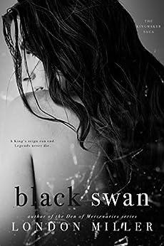 Black Swan (The Kingmaker Saga Book 3) by [Miller, London]