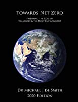 Towards Net Zero: Exploring the Role of Transport and the Built Environment