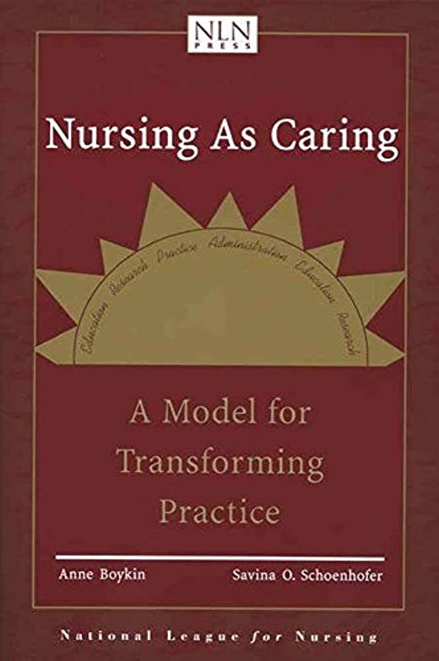 重要な純粋な以来Nursing As Caring: A Model for Transforming Practice (Pub)