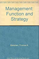 Management: Function and Strategy