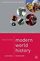 Mastering Modern World History (Palgrave Master)