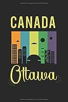 Canada Ottawa: agenda, carnet de notes, livre 100 pages lignées en couverture souple pour tout ce que vous voulez écrire et ne pas oublier