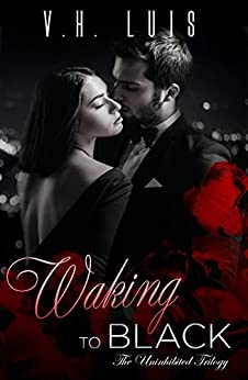 Waking to Black (Uninhibited Book 1) by [Luis, V.H.]