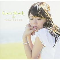 Grow Slowly (初回限定アニメ盤) (TVアニメ「とある科学の超電磁砲S」エンディングテーマ)