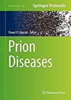 Prion Diseases (Neuromethods)