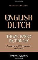 Theme-Based Dictionary British English-Dutch - 7000 Words