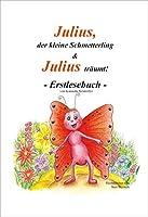 Julius, der kleine Schmetterling & Julius traeumt!: Erstlesebuch