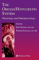 The Orexin/Hypocretin System: Physiology and Pathophysiology (Contemporary Clinical Neuroscience)