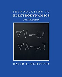 Introduction to Electrodynamics by [Griffiths, David J.]