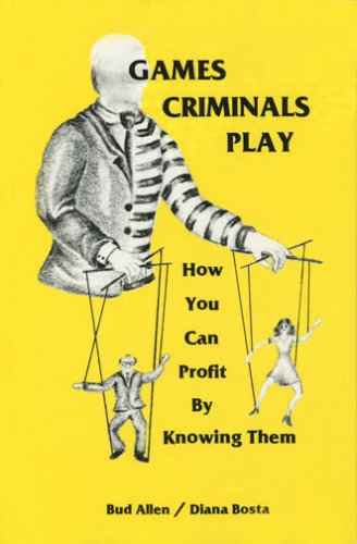 Download Games Criminals Play: How You Can Profit by Knowing Them 0960522603