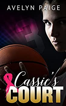 Cassie's Court (Cassie's Love Book 1) by [Paige, Avelyn]