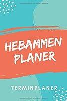 Hebammen Planer Terminplaner: Hebamme Kalender 2020 | Terminkalender A5, Hebammen Planer & Notizbuch