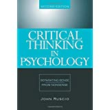 Critical Thinking in Psychology : Separating Sense from Nonsense: Separating sense from nonsense