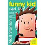 Funny Kid Next Level (A Funny Kid Story)