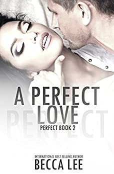 A Perfect Love by [Lee, Becca]