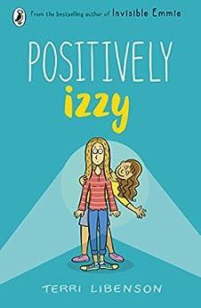 Positively Izzy by [Libenson, Terri]