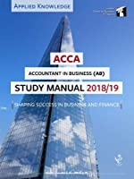 ACCA Accountant in Business Study Manual 2018-19: For Exams until August 2019 (LSBF ACCA Study Material)