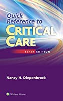 Quick Reference to Critical Care by Nancy Diepenbrock RN CCRN(2015-10-17)
