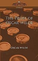 The Prose Of Oscar Wilde