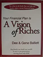 Your Financial Plan Is A Vision of Riches