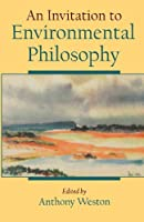 An Invitation to Environmental Philosophy【洋書】 [並行輸入品]