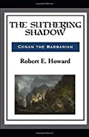 The Slithering Shadow illustrated
