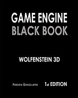 Game Engine Black Book: Wolfenstein 3D by [Sanglard, Fabien]