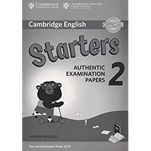 Cambridge English Young Learners 2 for Revised Exam from 2018 Starters Answer Booklet: Authentic Examination Papers (Cambridge Young Learners Engli)