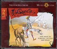 Purcell etc.;Don Quixote
