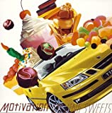 Motivation Driving Sweets