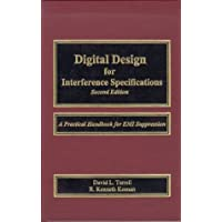 Digital Design for Interference Specifications, Second Edition: A Practical Handbook for EMI Suppression