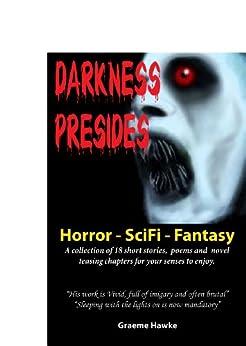Darkness Presides by [Hawke, Graeme]