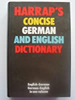 Harrap's Concise German and English Dictionary