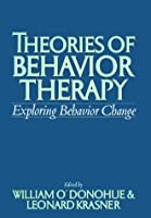 Theories of Behavior Therapy: Exploring Behavior Change