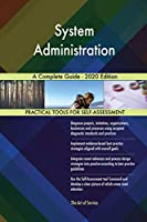 System Administration A Complete Guide - 2020 Edition
