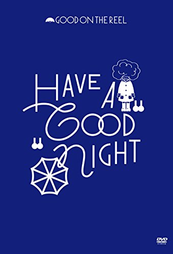 "[画像:HAVE A""GOOD""NIGHT [DVD]]"