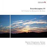Soundscapes III - A Tribute to Benjamin Britten by Tomasz Skweres