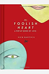 My Foolish Heart: A Pop-Up Book of Love: (pop-Up Book, Romantic Book, Gift for Partners) Hardcover