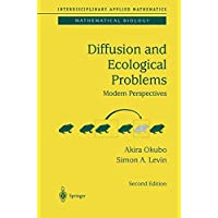 Diffusion and Ecological Problems: Modern Perspectives (Interdisciplinary Applied Mathematics)